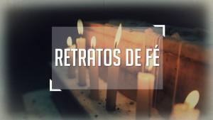 serie-retratos-de-fe-noticias-RA
