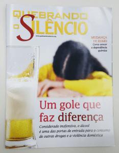 nova edição da revista Quebrando o Silêncio discute a relação entre a violência doméstica e o consumo de bebidas alcoólicas e outras drogas.